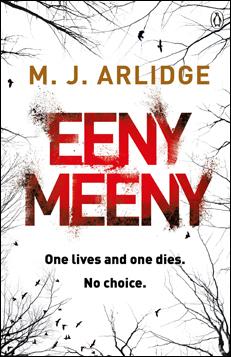 M.J. Arlidge - Eeny Meeny