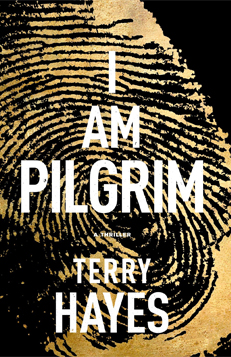 Terry Hayes - I Am Pilgrim