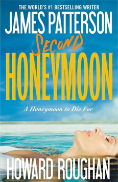 James Patterson - Second Honeymoon