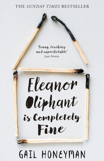 Eleanor Oliphant is Completely Fine - Gail Honeyman