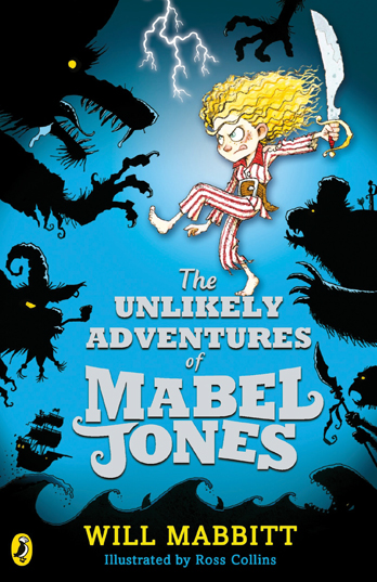 The Unlikely Adventures of Mabel Jones - Will Mabbitt