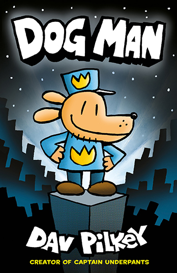 Dog Man - Dav Pilkey
