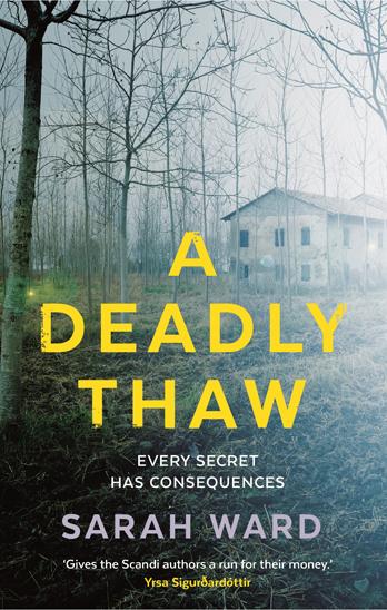 A Deadly Thaw - Sarah Ward