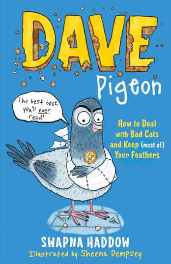 Dave Pigeon - Swapna Haddow