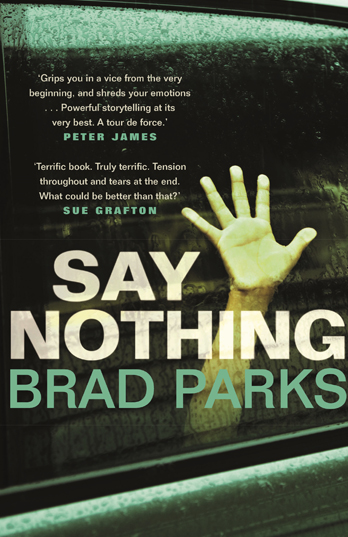 Say Nothing - Brad Parks