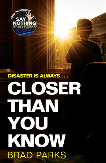 Closer Than You Know - Brad Parks
