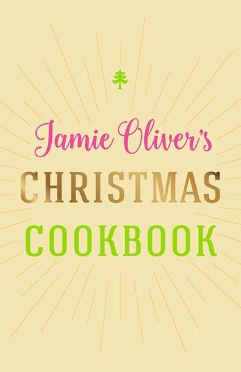 Jamie Oliver - Jamie Oliver's Christmas Cookbook
