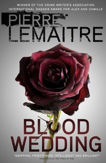 Blood Wedding - Pierre Lemaitre