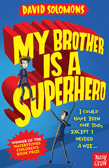 My Brother is a Superhero - David Solomons