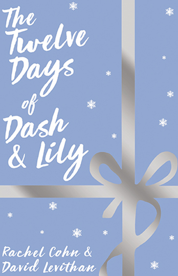 The Twelve Days of Dash and Lily - Rachel Cohn & David Levithan