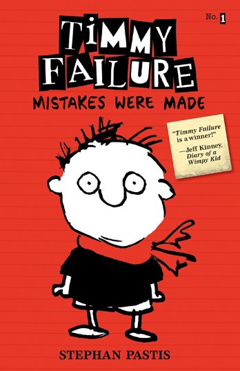 Timmy Failure: Mistakes Were Made - Stephan Pastis