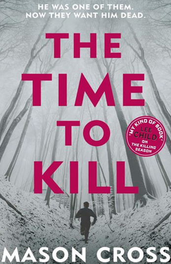 The Time to Kill - Mason Cross