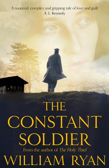 The Constant Soldier - William Ryan