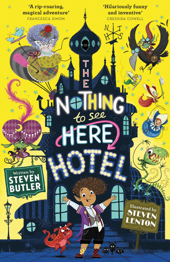 The Nothing to See Here Hotel - Steven Butler