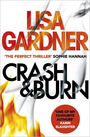 Crash and Burn - Lisa Gardner