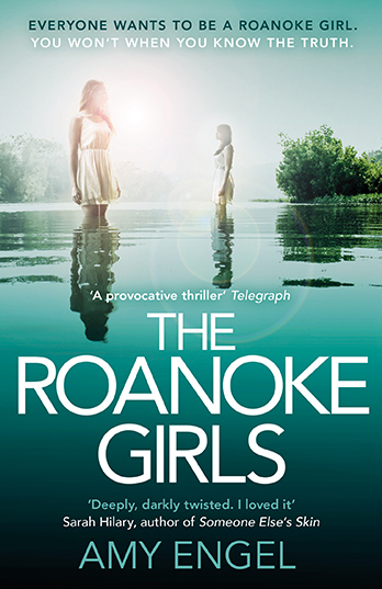 The Roanoke Girls - Amy Engel