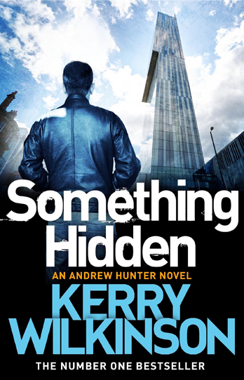 Something Hidden - Kerry Wilkinson