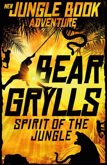 Bear Grylls - Spirit of the Jungle