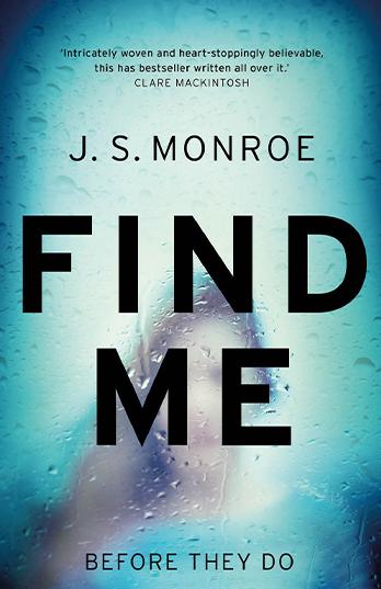 Find Me - J. S. Monroe