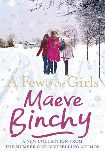 A Few of the Girls - Maeve Binchy