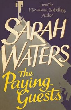 Sarah Waters – The Paying Guests (Virago)