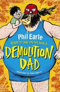 Phil Earle – author of Demolition Dad