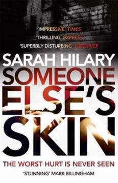 Sarah Hilary – Someone Else's Skin – Autumn 2014