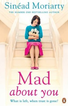 Sinead Moriarty – Mad About You – Summer 2014