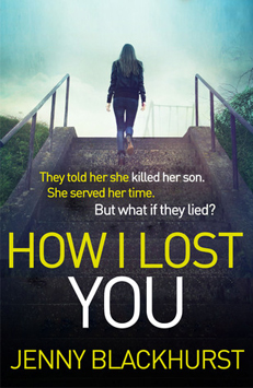 How I Lost You – Jenny Blackhurst