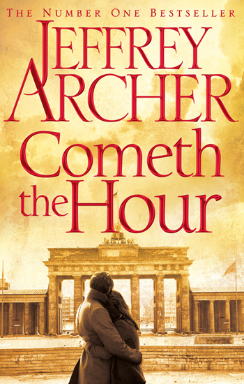 Cometh the Hour - Jeffrey Archer