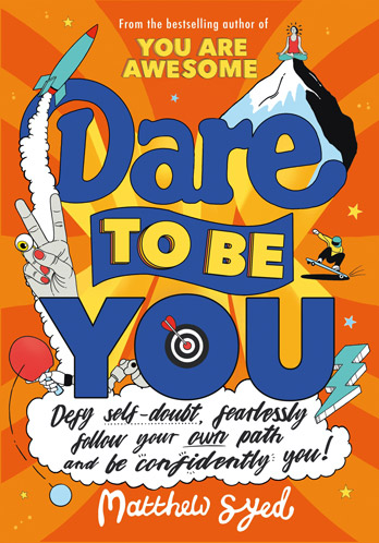 Dare to be You - Matthew Syed