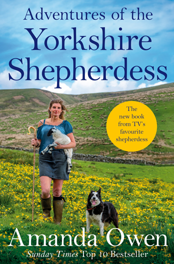 Come and Meet Amanda Owen signing: Adventures of the Yorkshire Shepherdess CANCELLED