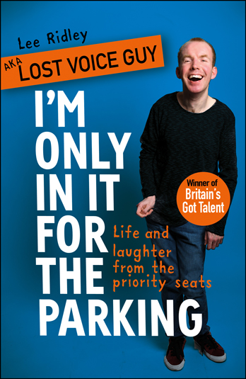 Lee Ridley aka Lost Voice Guy signing I'm Only In It For The Parking