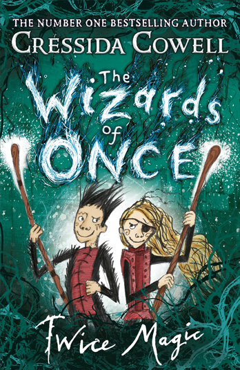 Cressida Cowell, The Wizards of Once: Twice Magic Book Event EXPIRED