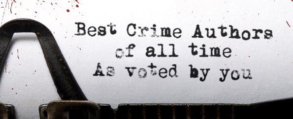 The Best Crime & Thriller Authors of All Time as Voted by You