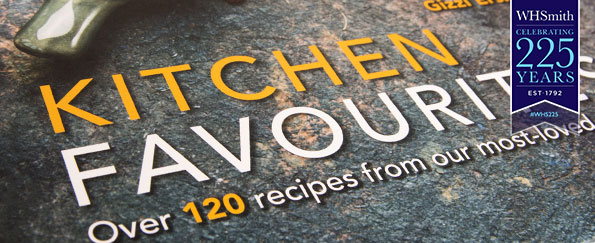 Preview the WHSmith 225th Anniversary Charity Cookbook: Kitchen Favourites