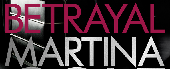 Exclusive Cover Reveal! Betrayal by Martina Cole