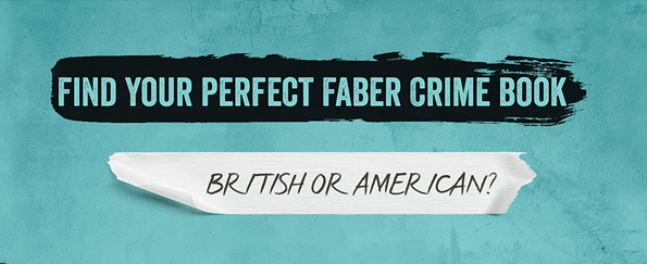 Find Your Perfect Faber Crime Book