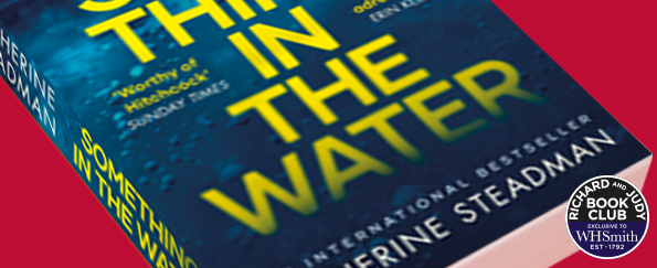 Richard and Judy Introduce Something in the Water by Catherine Steadman