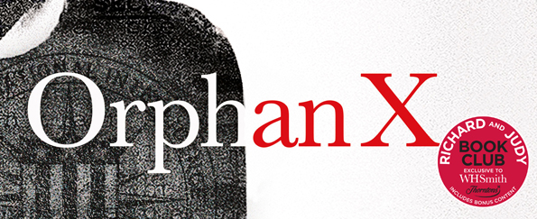 Richard and Judy Review: Orphan X by Gregg Hurwitz