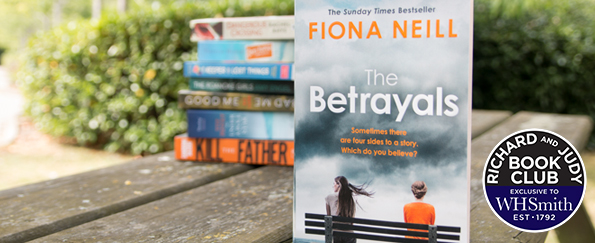 Richard and Judy Introduce The Betrayals by Fiona Neill