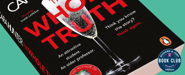 Richard & Judy Introduce The Whole Truth by Cara Hunter