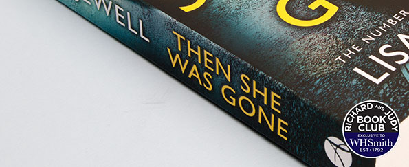 Lisa Jewell: The Alternative Ending I Envisaged for Then She Was Gone (Warning: Contains Spoilers!)