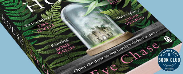 Richard & Judy Introduce The Glass House by Eve Chase