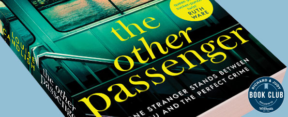 Richard & Judy Introduce The Other Passenger by Louise Candlish