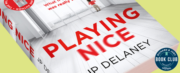 Richard & Judy Introduce Playing Nice by JP Delaney
