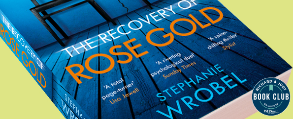 Richard & Judy Introduce The Recovery of Rose Gold by Stephanie Wrobel