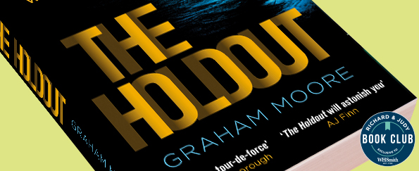 Richard & Judy Introduce The Holdout by Graham Moore