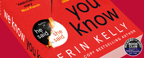 Richard and Judy Introduce We Know You Know by Erin Kelly