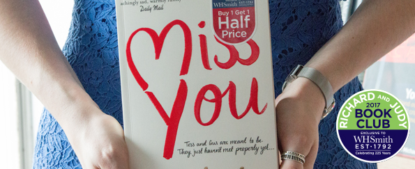 Richard and Judy Introduce Miss You by Kate Eberlen